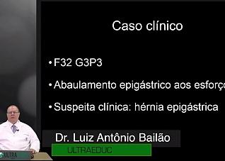 Vídeo Blog - Caso Cli�nico - Hérnia Epigástrica